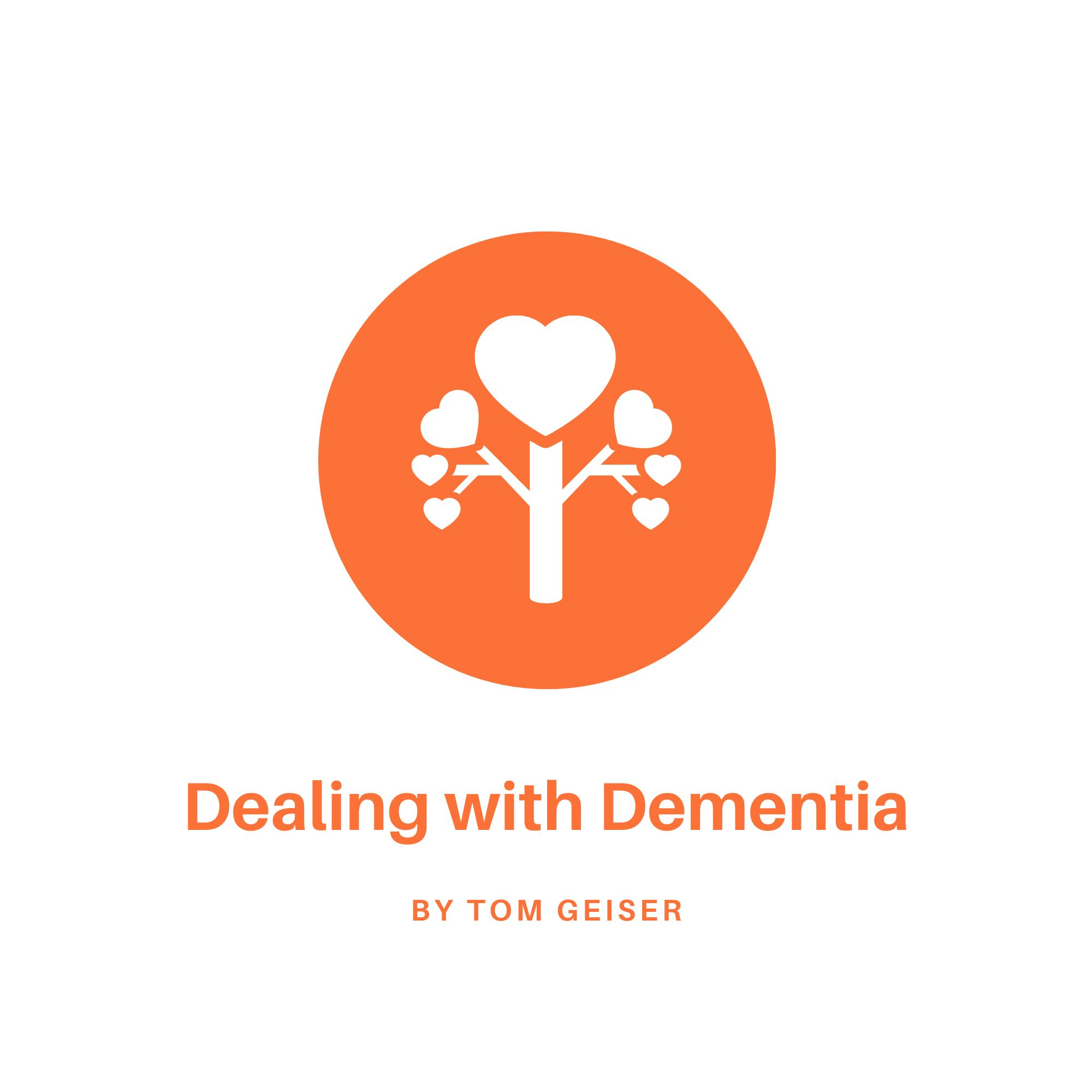 Dealing with Dementia